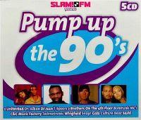 Cover  - Slam! FM Presents Pump Up The 90's