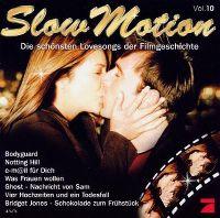 Cover  - Slow Motion Vol. 10 - Die schönsten Lovesongs der Filmgeschichte