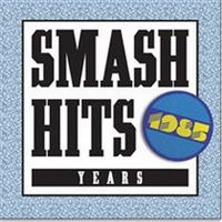 Cover  - Smash Hits Years - 1985