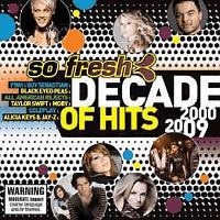 Cover  - So Fresh: A Decade Of Hits 2000-2009
