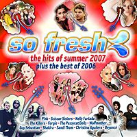 Cover  - So Fresh: The Hits Of Summer 2007 Plus The Best Of 2006
