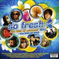 Cover  - So Fresh: The Hits Of Summer 2011 + The Best Of 2010