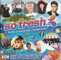 Cover  - So Fresh: The Hits Of Summer 2013 + The Best Of 2012