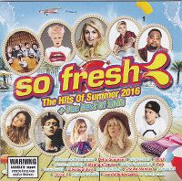Cover  - So Fresh: The Hits Of Summer 2016 + The Best Of 2015
