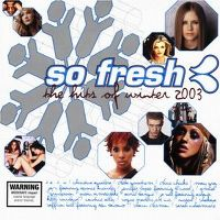 Cover  - So Fresh: The Hits Of Winter 2003
