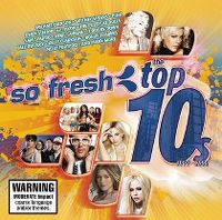 Cover  - So Fresh: The Top 10s 1999-2008