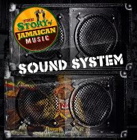 Cover  - Sound System - The Story Of Jamaican Music