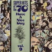 Cover  - Super Hits Of The 70s - Have A Nice Day Vol. 9