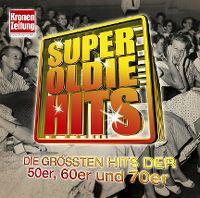 Cover  - Super Oldie Hits - Die größten Hits der 50er, 60er und 70er
