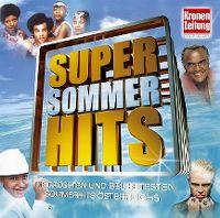 Cover  - Super Sommer Hits - Die größten und beliebtesten Sommerhits Österreichs