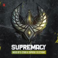 Cover  - Supremacy - Mixed By D-Sturb & Supreme Selections
