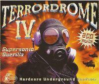 Cover  - Terrordrome IV - Supersonic Guerilla - Hardcore Underground Warfare