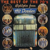 Cover  - The Best Of The 70's / Highlights From Hit Dossier