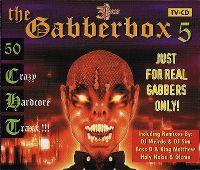 Cover  - The Gabberbox 5 - 50 Crazy Hardcore Traxx !!!