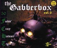 Cover  - The Gabberbox Vol. 3 - 50 Fuckin' Crazy Hardcore Traxx!!!