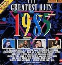 Cover  - The Greatest Hits Of 1985