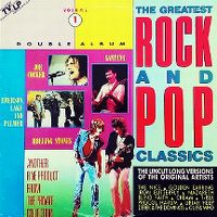 Cover  - The Greatest Rock And Pop Classics Volume 1