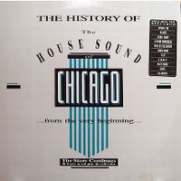 Cover  - The History Of The House Sound Of Chicago