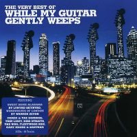 Cover  - The Very Best Of While My Guitar Gently Weeps