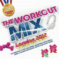 Cover  - The Workout Mix - London 2012