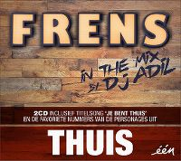 Cover  - Thuis - Frens In The Mix By DJ Adil