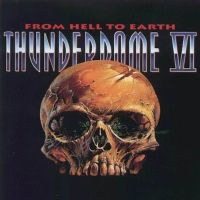 Cover  - Thunderdome VI - From Hell To Earth