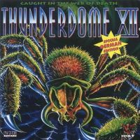 Cover  - Thunderdome XII - Caught In The Web Of Death