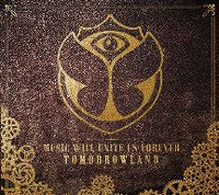 Cover  - Tomorrowland - Music Will Unite Us Forever