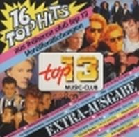 Cover  - Top 13 (Extra) 16 Top Hits Extra-Ausgabe