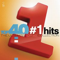 Cover  - Top 40 #1 Hits - The Ultimate Top 40 Collection