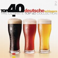 Cover  - Top 40 Deutsche Schlagers - The Ultimate Top 40 Collection