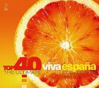 Cover  - Top 40 Viva España - The Ultimate Top 40 Collection