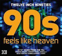 Cover  - Twelve Inch Nineties - 90s Feels Like Heaven