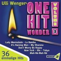 Cover  - Ulli Wengers One Hit Wonder Vol. 3