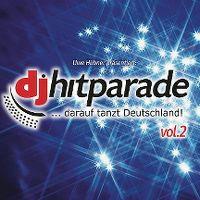 Cover  - Uwe Hübner präsentiert: DJ Hitparade ... darauf tanzt Deutschland! Vol.2