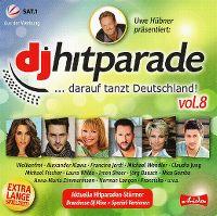 Cover  - Uwe Hübner präsentiert: DJ Hitparade ... darauf tanzt Deutschland! Vol.8