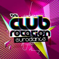 Cover  - VIVA Club Rotation - Eurodance