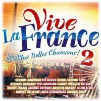 Cover  - Vive la France - Les plus belles chansons! 2