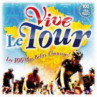 Cover  - Vive le Tour - Les 100 plus belles chansons!