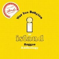 Cover  - War Ina Babylon - An Island Reggae Anthology