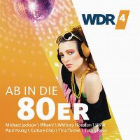 Cover  - WDR 4 - Ab in die 80er