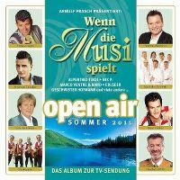 Cover  - Wenn die Musi spielt - Open Air Sommer 2011