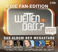 Cover  - Wetten dass..? - Die Fan-Edition - Das Album der Megastars