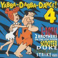 Cover  - Yabba-Dabba-Dance ! 4