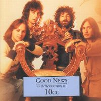 Cover 10cc - Good News - An Introduction To 10cc