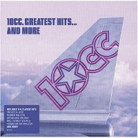 Cover 10cc - Greatest Hits... And More