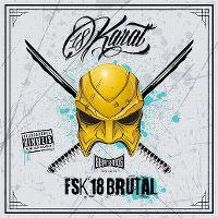 Cover 18 Karat - FSK18 Brutal