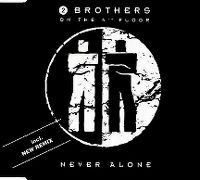 Cover 2 Brothers On The 4th Floor - Never Alone