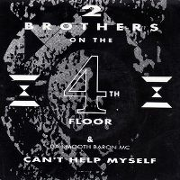 Cover 2 Brothers On The 4th Floor & Da Smooth Baron MC - Can't Help Myself