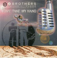 Cover 2 Brothers On The 4th Floor feat. Des'Ray And D-Rock - Come Take My Hand